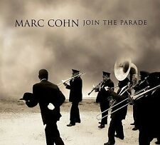 Join the Parade by Marc Cohn (CD, Oct-2007, Decca)