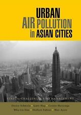 Urban Air Pollution in Asian Cities: Status, Challenges and Management, Environm
