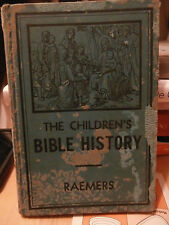 1939 THE  Childrens BIBLE HISTORY BY RAEMERS