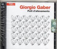 GIORGIO GABER 2 CD POLLI DI ALLEVAMENTO 2007 nuovo SIGILLATO sealed JEWEL BOX