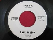 NM RARE COUNTRY BOPPER 45 - DAVE BARTON - LOVE BUG / BLUE & LONELY - DRIFTWOOD