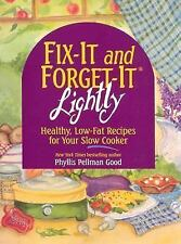 Fix-It & Forget-It Lightly: Healthy Low-Fat Recipes for Your Slow Cooker