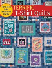 Terrific T-Shirt Quilts : Turn Tees into Treasured Quilts (2016, Paperback)