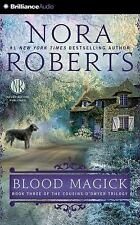 The Cousins o'Dwyer Trilogy: Blood Magick 3 by Nora Roberts (2015, CD, Abridged)