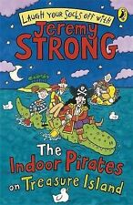 The Indoor Pirates On Treasure Island (Laugh Your Socks Off) Jeremy Strong Very
