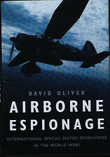 Airborne Espionage - International Special Duties Operations in the World Wars