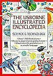 The Usborne Illustrated Encyclopedia: Science & Technology