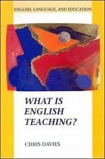 What Is English Teaching? (English, Language, and Education Series)