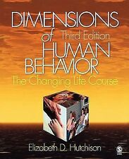 Dimensions of Human Behavior: The Changing Life Course by Elizabeth Hutchison