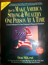 How to Make America Strong & Wealthy One Person at a Time by Don Mikrut st#2528