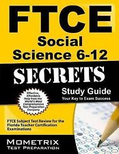 FTCE Social Science 6-12 Secrets Study Guide : FTCE Subject Test Review for...