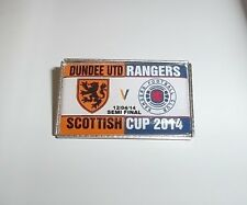 DUNDEE UNITED FC VS RANGERS FC SEMI CUP FINAL BADGE