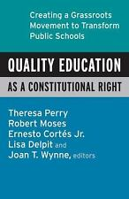 Quality Education as a Constitutional Right: Creating a Grassroots Movement to T