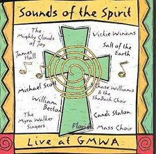 Scott, Mighty Clouds of Joy, Bec: Sounds of the Spirit:Live at Gmwa Live Audio C