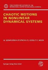 Chaotic Motions in Nonlinear Dynamical Systems (CISM International Centre for Me