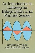 An Introduction to Lebesgue Integration and Fourier Series (Dover Books on Advan