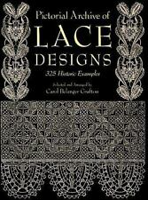 Dover Pictorial Archive: Pictorial Archive of Lace Designs : 325 Historic...