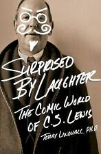 Surprised by Laughter Revised and   Updated: The Comic World of C.S. Lewis