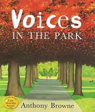 Voices in the Park by Anthony Browne (Paperback, 1999)
