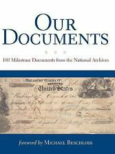 Our Documents: 100 Milestone Documents from the National Archives The National