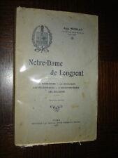 NOTRE-DAME DE LONGPONT - Aug. Nicolas 1931 - Longpont-sur-Orge Essonne