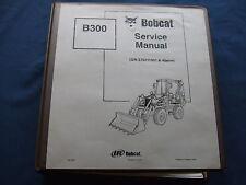 BOBCAT B300 LOADER BACKHOE SERVICE SHOP REPAIR BOOK MANUAL OEM ORIGINAL