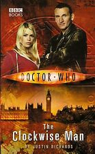 DOCTOR WHO : THE CLOCKWISE MAN by JUSTIN RICHARDS  9th DOCTOR  BBC BOOKS