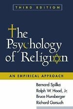 The Psychology of Religion, Third Edition: An Empirical