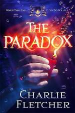 The Paradox by Charlie Fletcher (Hardback, 2015)
