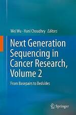 Next Generation Sequencing In Cancer Research  9783319158105