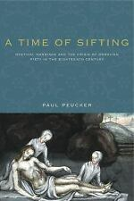Pietist, Moravian, and Anabaptist Studies: A Time of Sifting : Mystical...