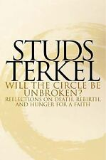 BRAND NEW AUTOGRAPHED BOOK: Will the Circle Be Unbroken? by Studs Terkel