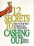 G, 12 Secrets to Cashing Out: How to Sell Your Company for the Most Profit, Robe
