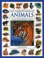 The Complete Book of Animals : A World Encyclopedia of Amphibians, Reptiles...
