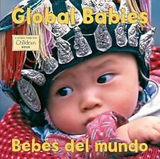Global Babies (Bebes del Mundo) by Global Fund for Children Staff (2009,...