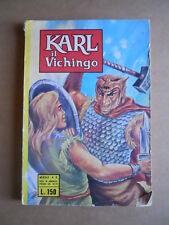Karl il Vichingo n°2 1974 ed. Metro  [G402]