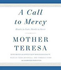 A Call to Mercy: Hearts to Love, Hands to Serve by Mother Teresa (CD-Audio,...