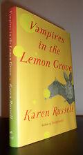 Vampires in the Lemon Grove by Karen Russell (2013) SIGNED 1ST/1ST