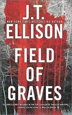 A Taylor Jackson Novel: Field of Graves by J. T. Ellison (2016, Hardcover)