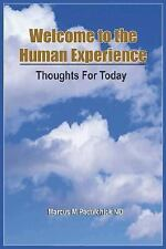Welcome to the Human Experience: Thoughts for Today