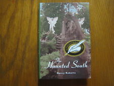 """NANCY  ROBERTS (Died in 2008)Signed Book(""""THE HAUNTED SOUTH""""-1996 Edit. Hardback"""