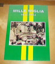 MILLE MIGLIA 1927 - 1954 Motoring RIVISTE articolo RISTAMPA Book.