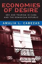 Economies of Desire: Sex and Tourism in Cuba and the Dominican Republic, Cabezas