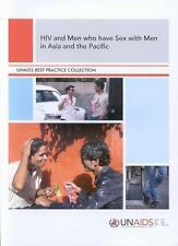 HIV and Men who Have Sex with Men in Asia and the Pacific (A UNAIDS Publication)
