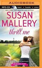 Fool's Gold: Thrill Me 20 by Susan Mallery (2015, MP3 CD, Unabridged)