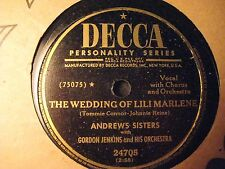 78 RPM ANDREWS SISTERS DECCA 24705 THE WEDDING OF LILI MARLENE