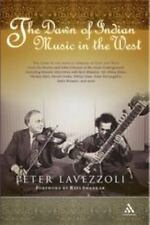 The Dawn of Indian Music in the West, Lavezzoli, Peter, Very Good Book