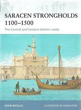 Fortress No 87 Saracen Strongholds 1100-1500 The Central & Eastern Islamic Lands