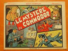 Le Mystère du Commodor. Collection 13  Récit complet 3ème tri 1946