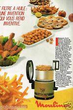 Publicité advertising 1985 Frites fritures Friteuse Moulinex